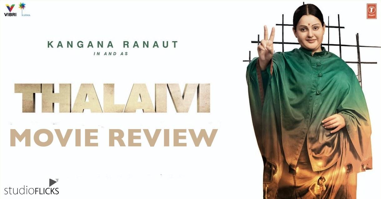 Thalaivii Movie Review